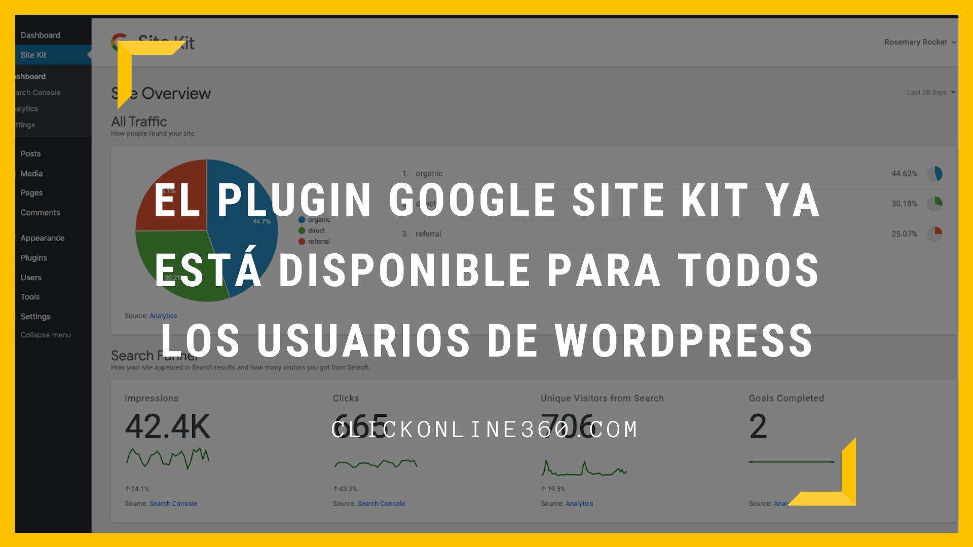El Plugin Google Site Kit ya está disponible para todos los usuarios de WordPress 1